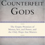 Counterfeit Gods: A Reflection from Julie Pfister