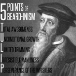 When I Say I'm a Closet Calvinist, I Mean…