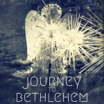 Mary wasn't the First to Journey to Bethlehem