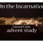Tamed Cynic Advent Study…Coming