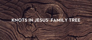 20121204_knots-in-jesus-family-tree_banner_img