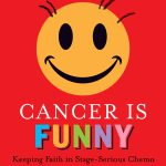 Cancer is Funny: Blurbs
