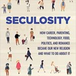 Episode #202– David Zahl: Seculosity