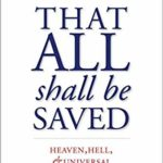 God *Needs* for All to be Saved
